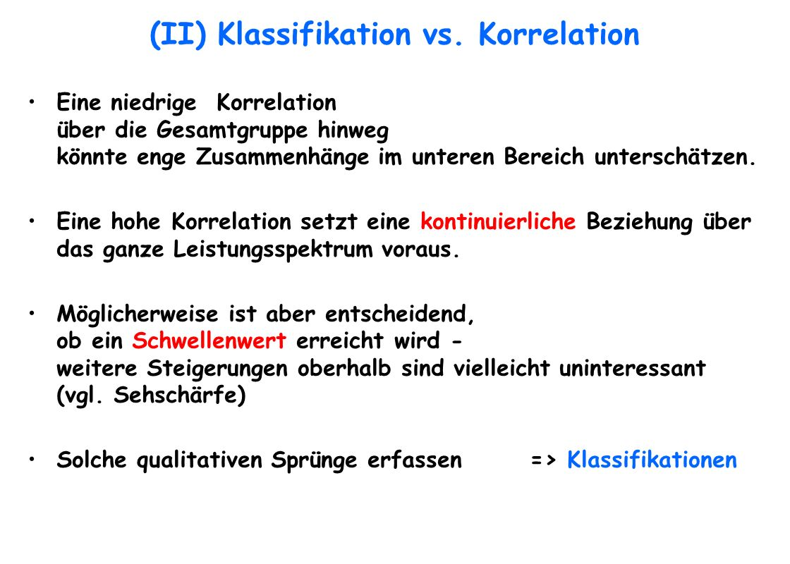(II) Klassifikation vs. Korrelation