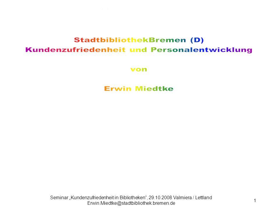 StadtbibliothekBremen (D) Kundenzufriedenheit und Personalentwicklung