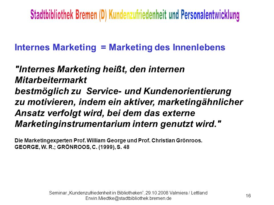 Internes Marketing = Marketing des Innenlebens