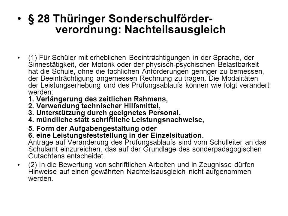 § 28 Thüringer Sonderschulförder- verordnung: Nachteilsausgleich