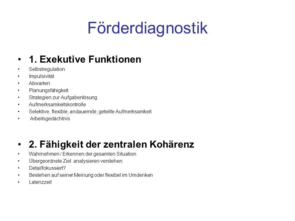 Förderdiagnostik 1. Exekutive Funktionen