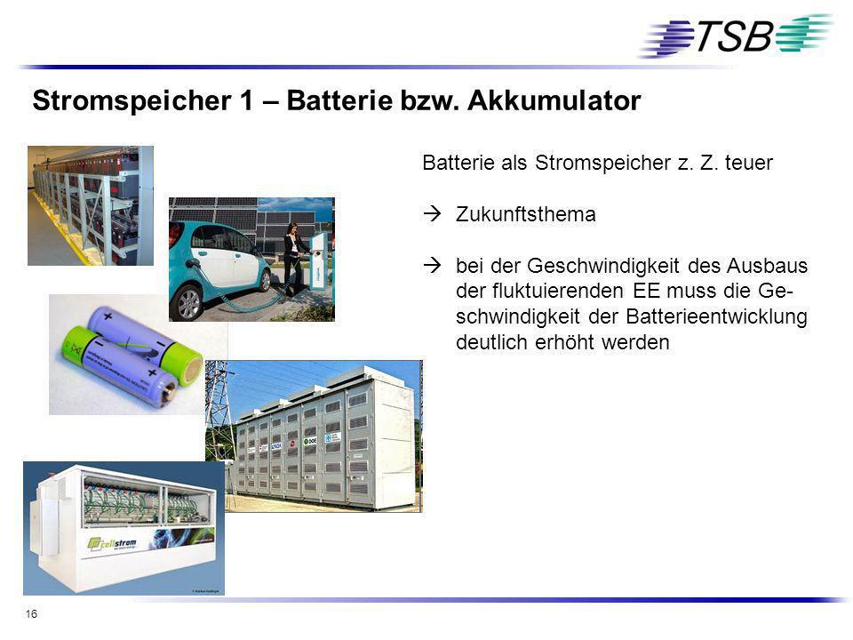 Stromspeicher 1 – Batterie bzw. Akkumulator