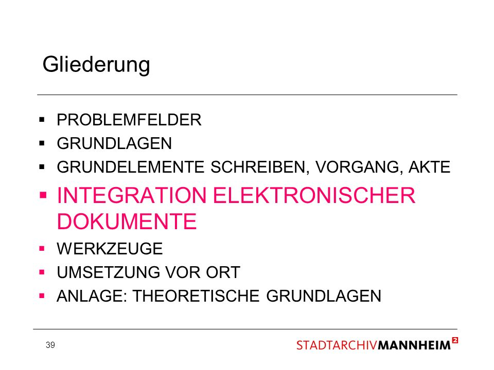 INTEGRATION ELEKTRONISCHER DOKUMENTE