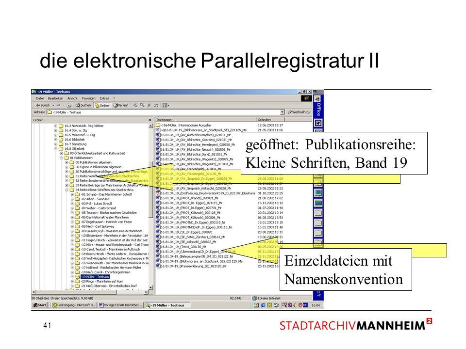 die elektronische Parallelregistratur II