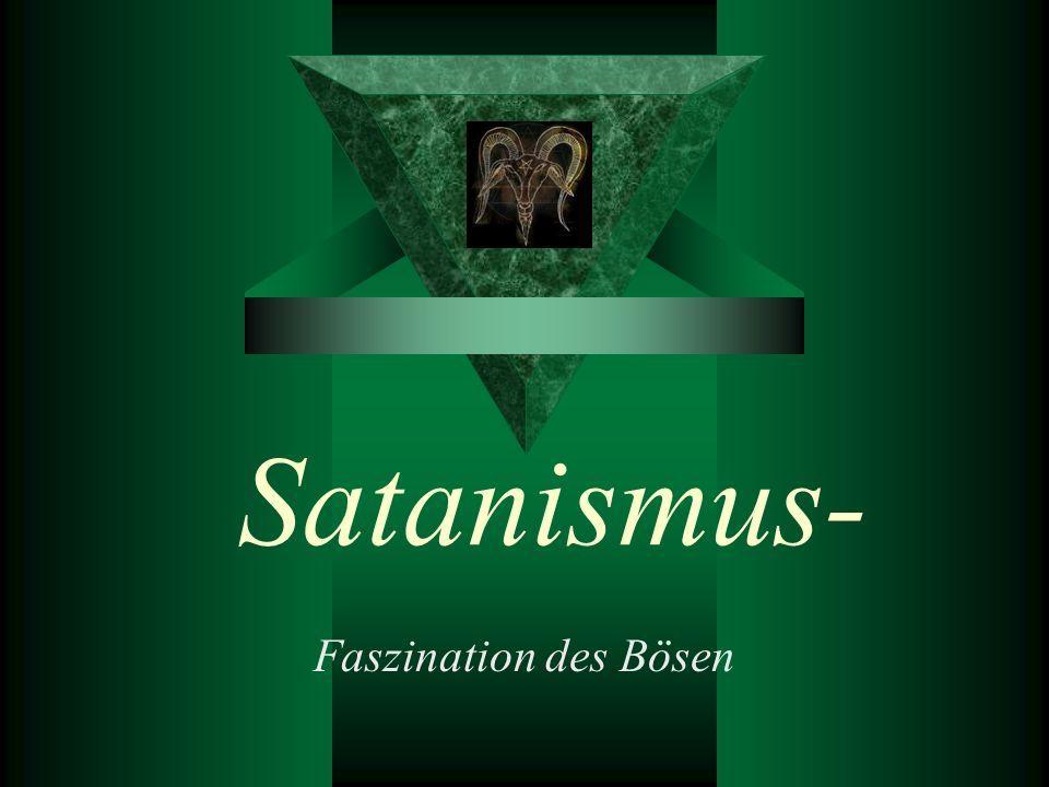 Gfgdhdhdf Satanismus- Faszination des Bösen