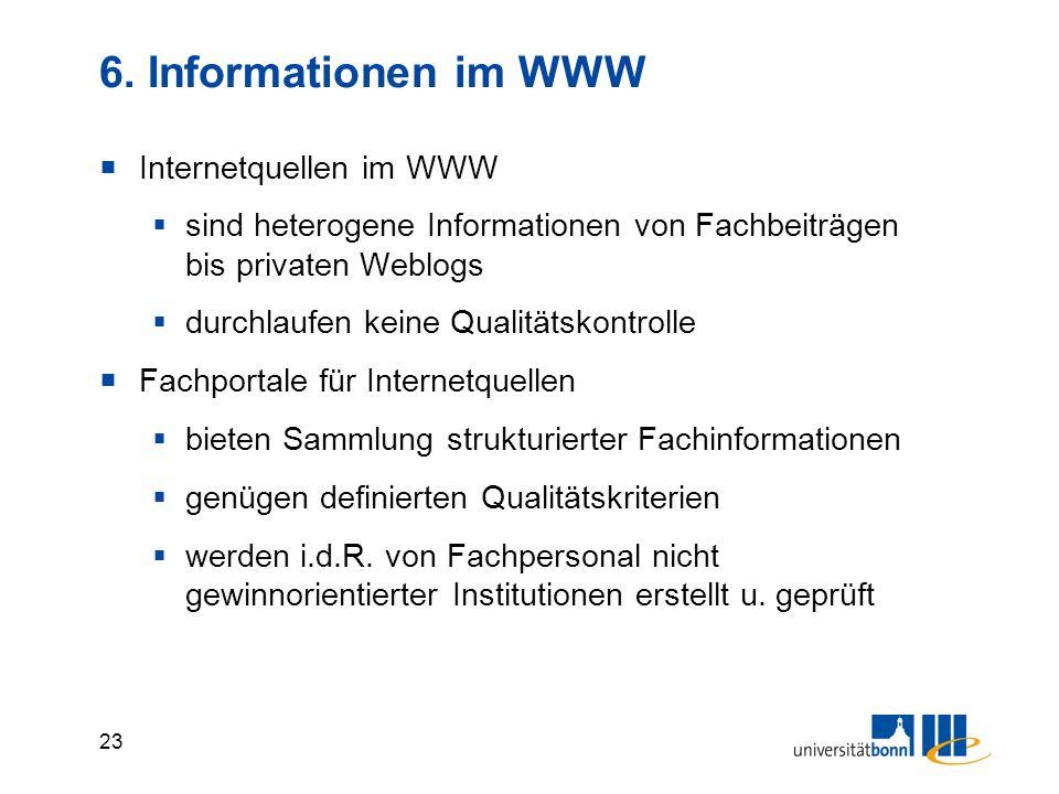 6. Informationen im WWW Internetquellen im WWW