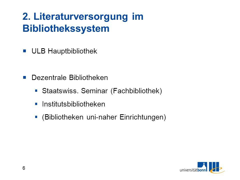 2. Literaturversorgung im Bibliothekssystem