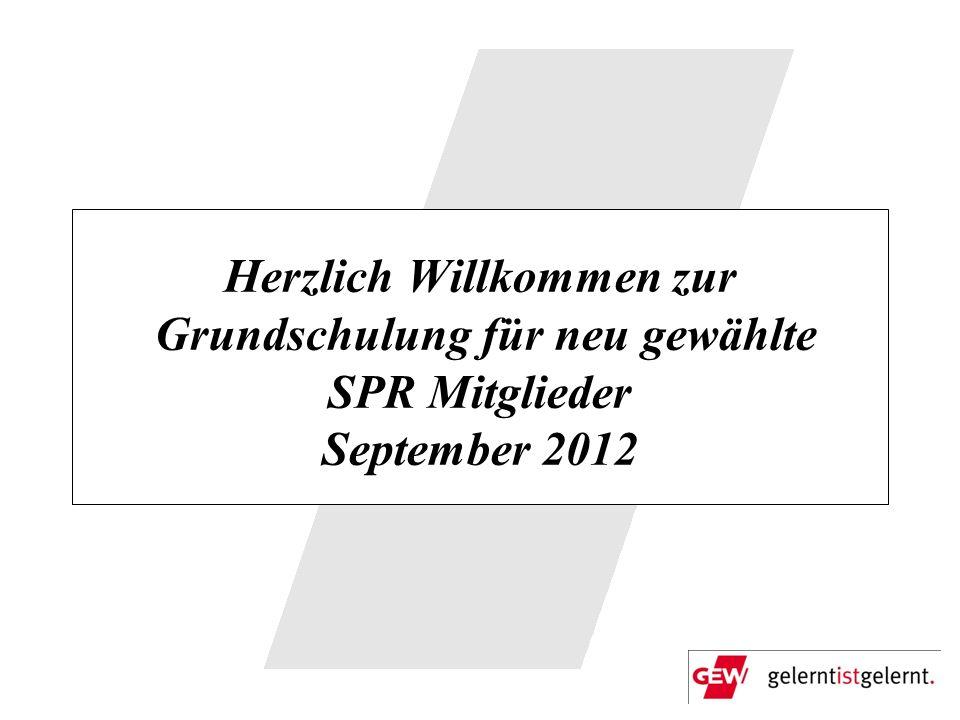 Herzlich Willkommen zur Grundschulung für neu gewählte SPR Mitglieder September 2012