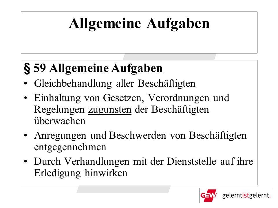 Allgemeine Aufgaben § 59 Allgemeine Aufgaben