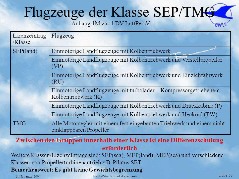 Flugzeuge der Klasse SEP/TMG
