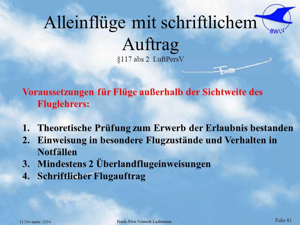 Alleinflüge mit schriftlichem Auftrag §117 abs 2 LuftPersV