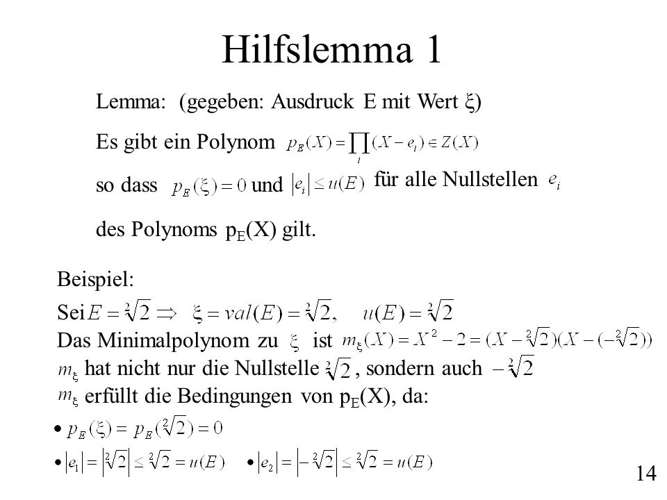 Hilfslemma 1 Lemma: Es gibt ein Polynom