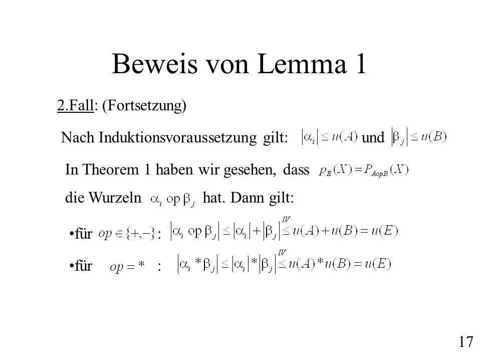 Beweis von Lemma 1 2.Fall: (Fortsetzung)