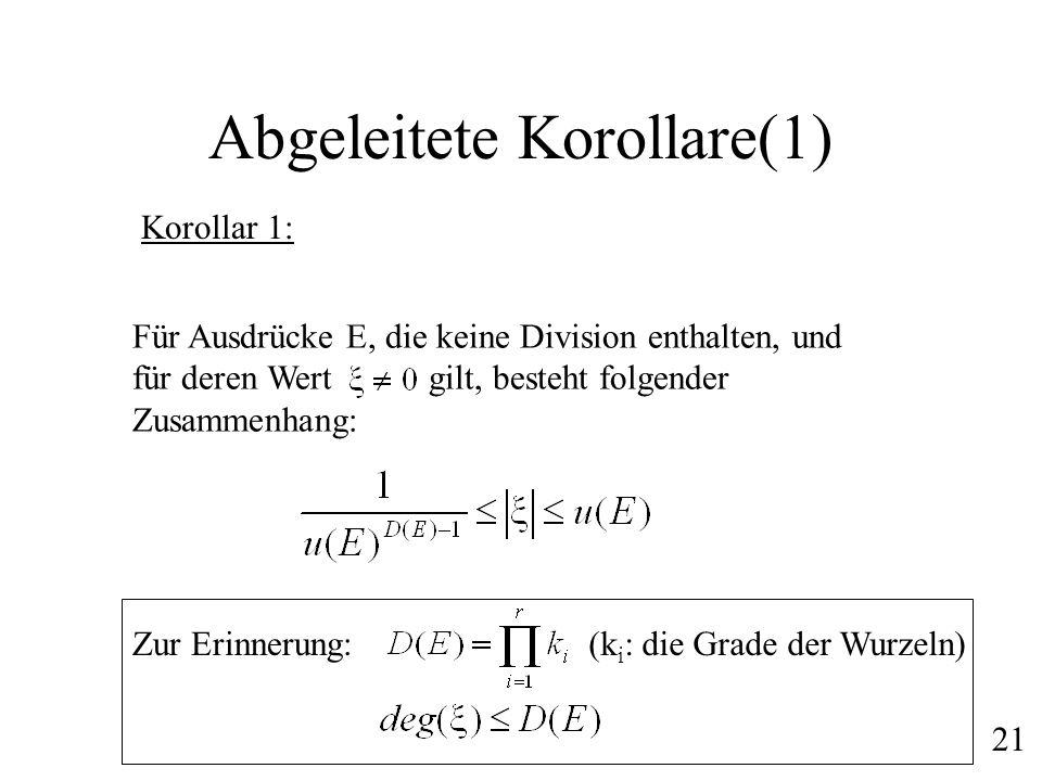 Abgeleitete Korollare(1)