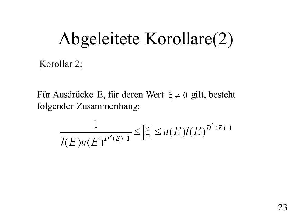 Abgeleitete Korollare(2)