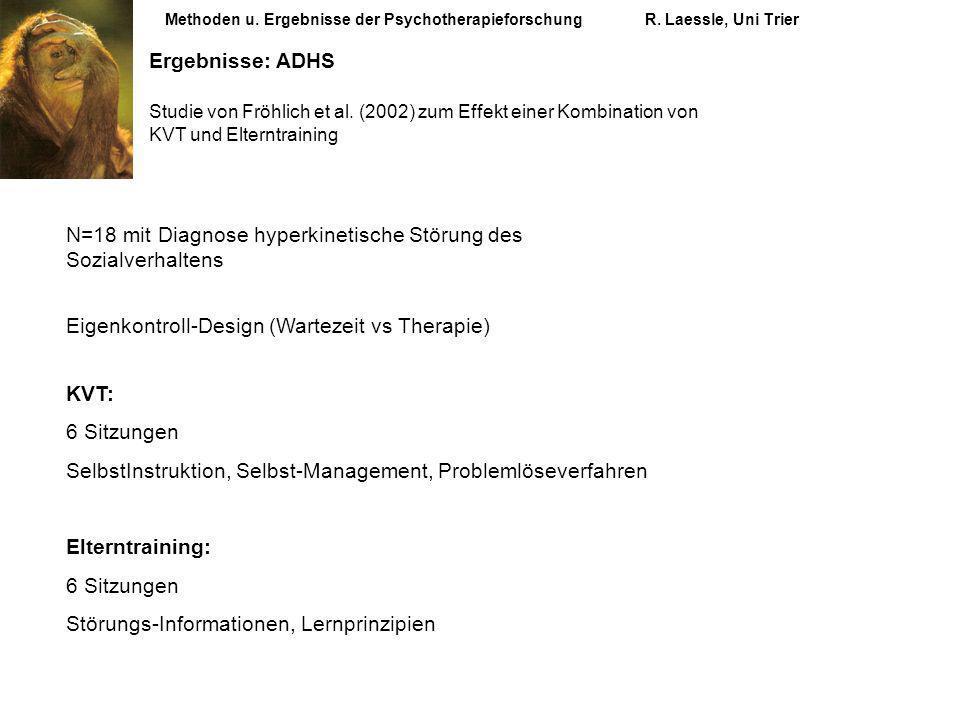 N=18 mit Diagnose hyperkinetische Störung des Sozialverhaltens