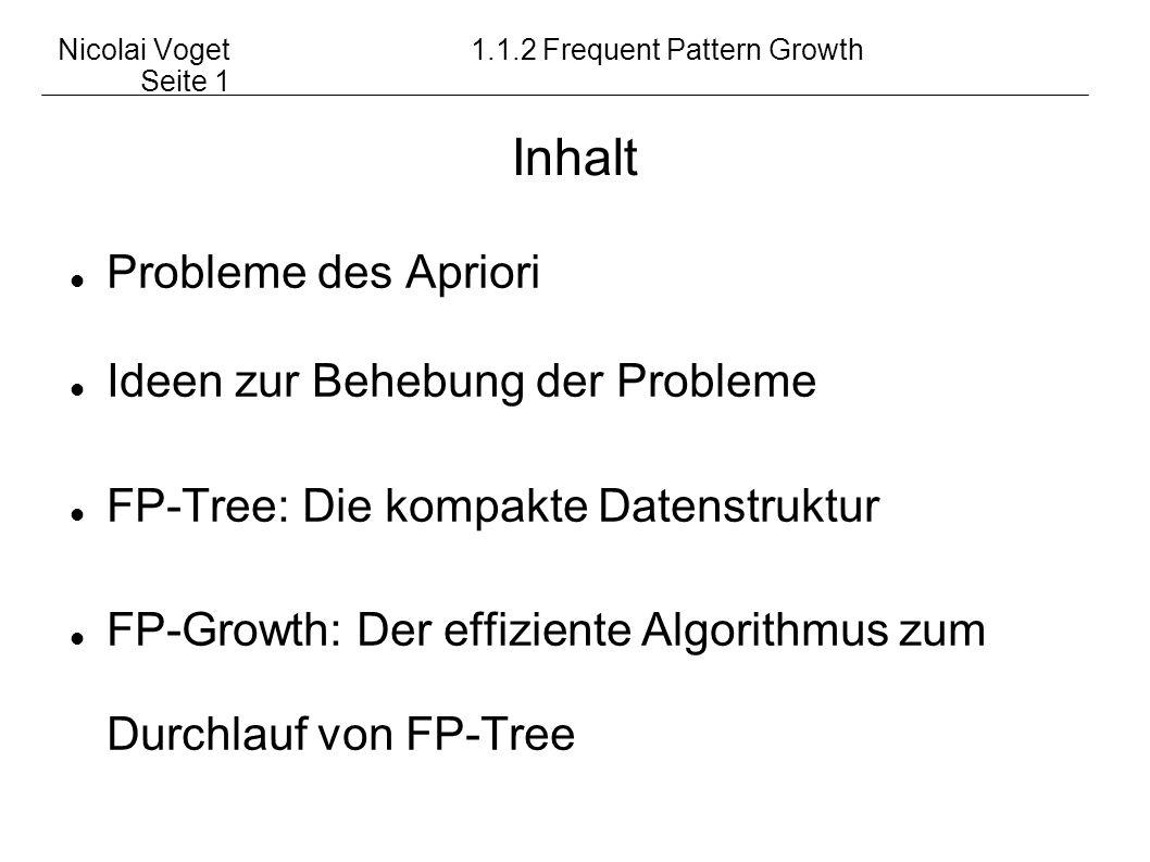 Nicolai Voget 1.1.2 Frequent Pattern Growth Seite 1