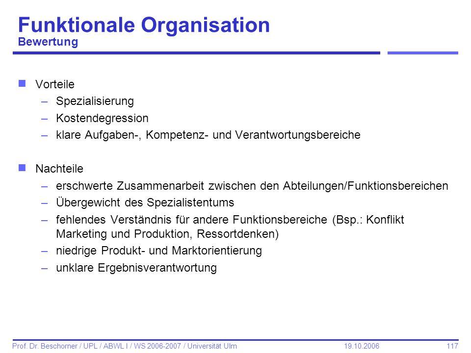 Funktionale Organisation Bewertung