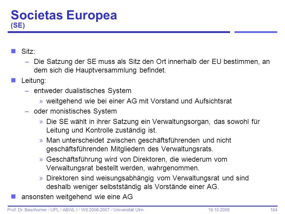 Societas Europea (SE) Sitz: