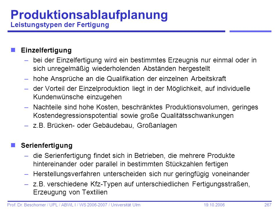 Produktionsablaufplanung Leistungstypen der Fertigung