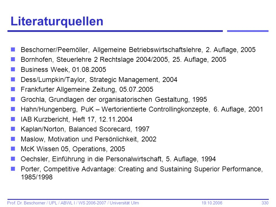LiteraturquellenBeschorner/Peemöller, Allgemeine Betriebswirtschaftslehre, 2. Auflage, 2005.