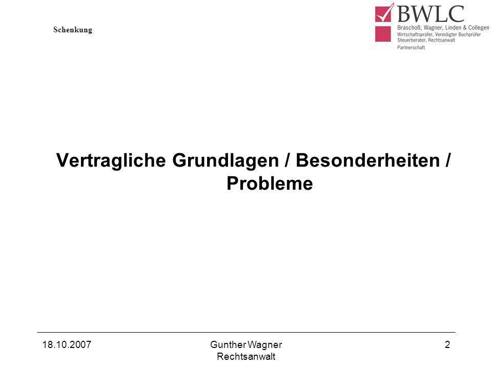 Vertragliche Grundlagen / Besonderheiten / Probleme