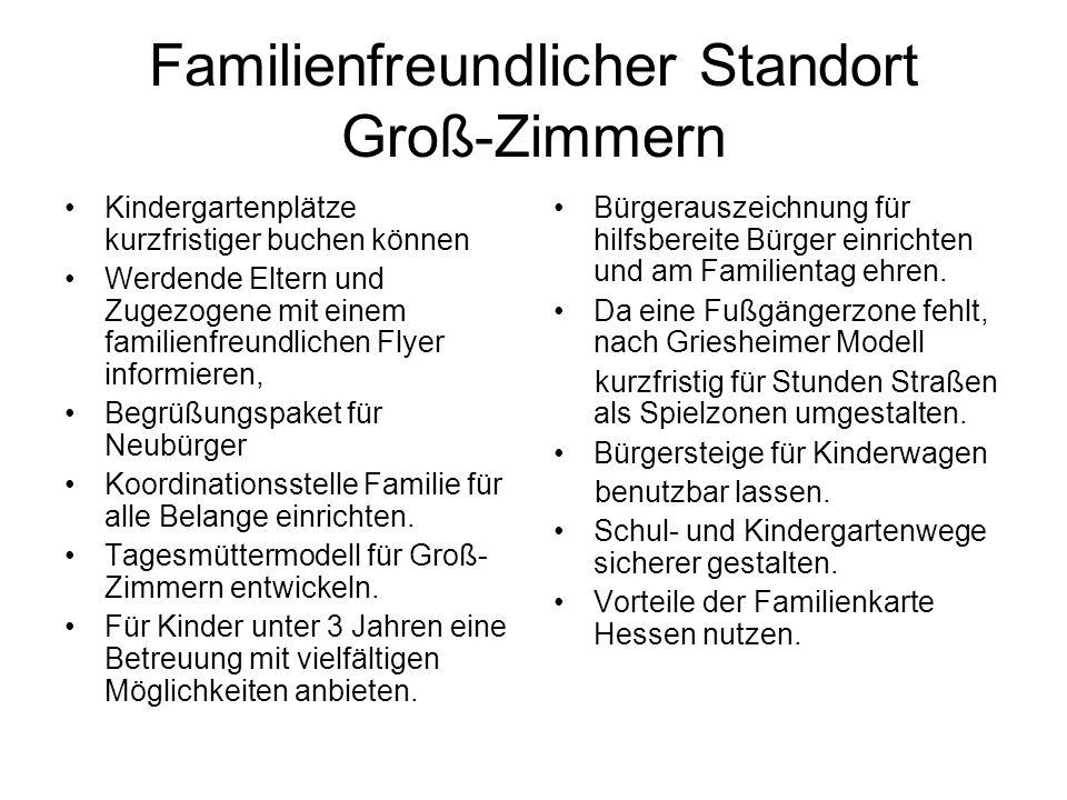 Familienfreundlicher Standort Groß-Zimmern
