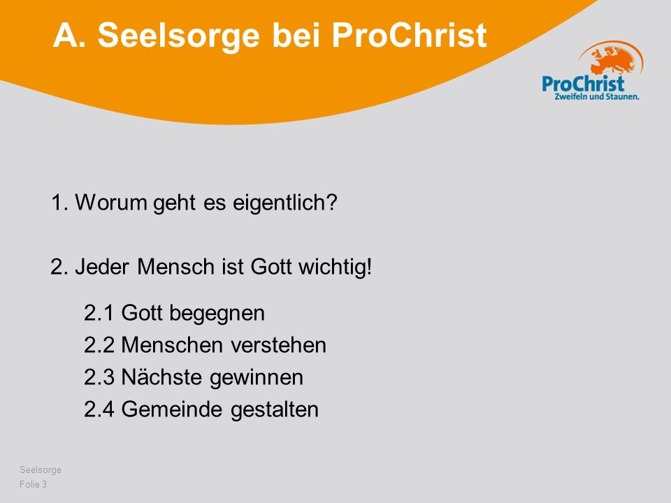 A. Seelsorge bei ProChrist