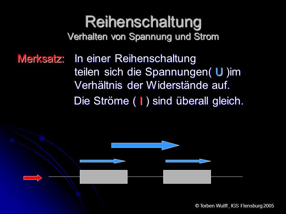 Reihenschaltung Verhalten von Spannung und Strom