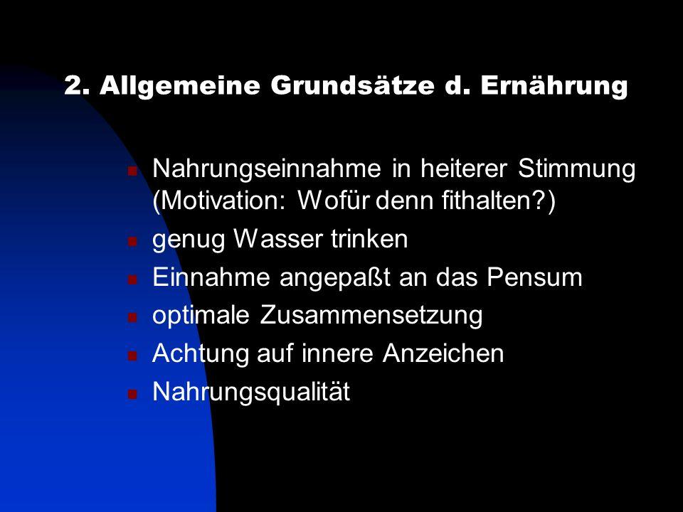 2. Allgemeine Grundsätze d. Ernährung