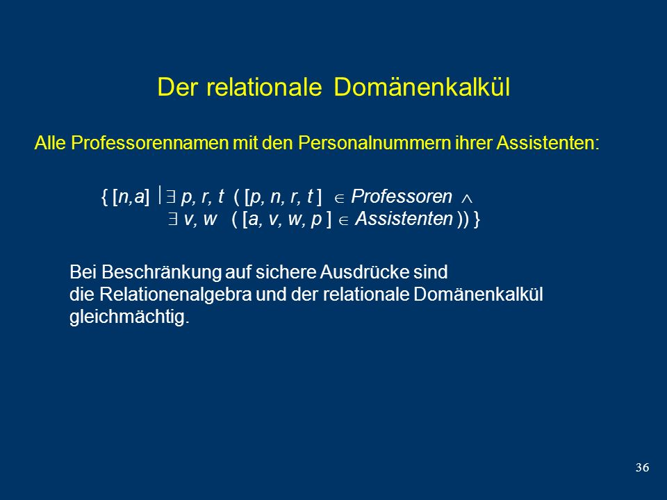 Der relationale Domänenkalkül