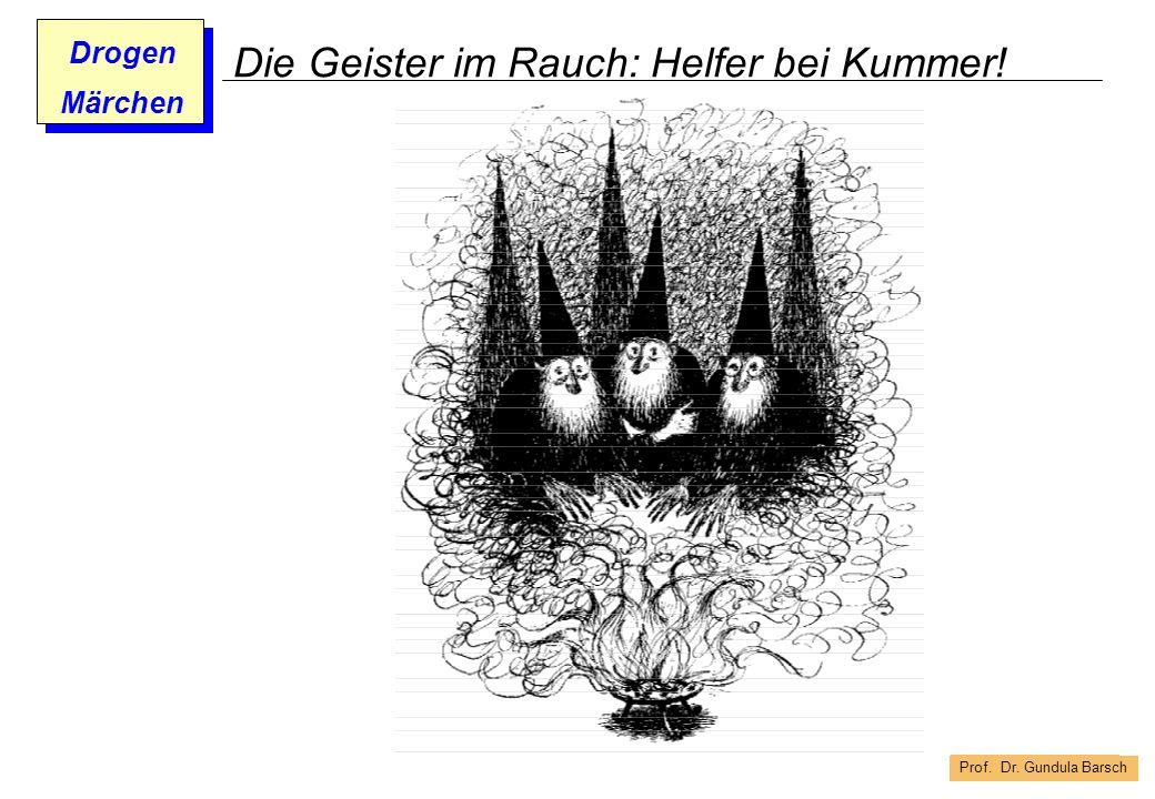 Die Geister im Rauch: Helfer bei Kummer!