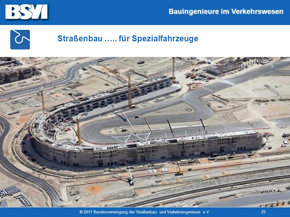 © 2011 Bundesvereinigung der Straßenbau- und Verkehrsingenieure e.V.