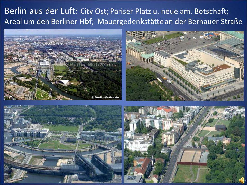 Berlin aus der Luft: City Ost; Pariser Platz u. neue am