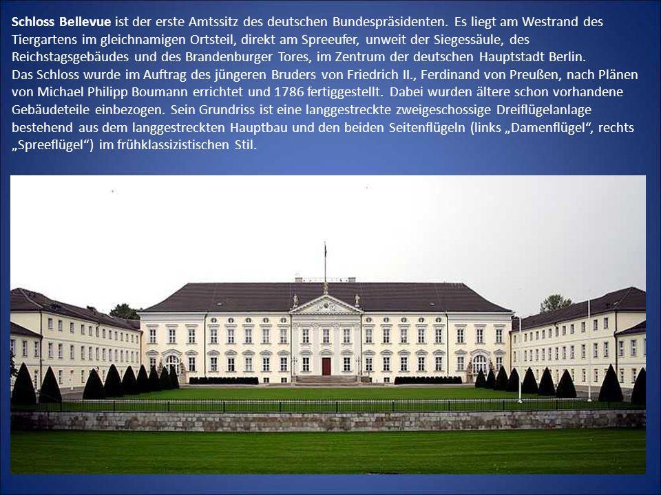 Schloss Bellevue ist der erste Amtssitz des deutschen Bundespräsidenten.