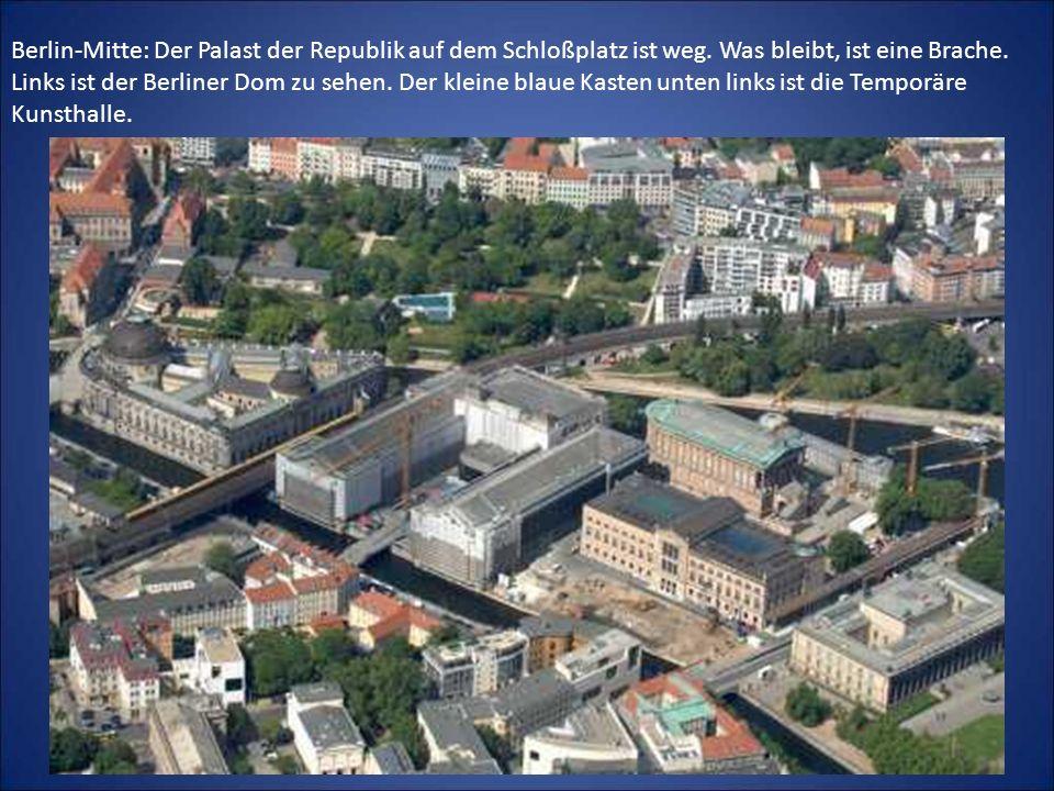 Berlin-Mitte: Der Palast der Republik auf dem Schloßplatz ist weg