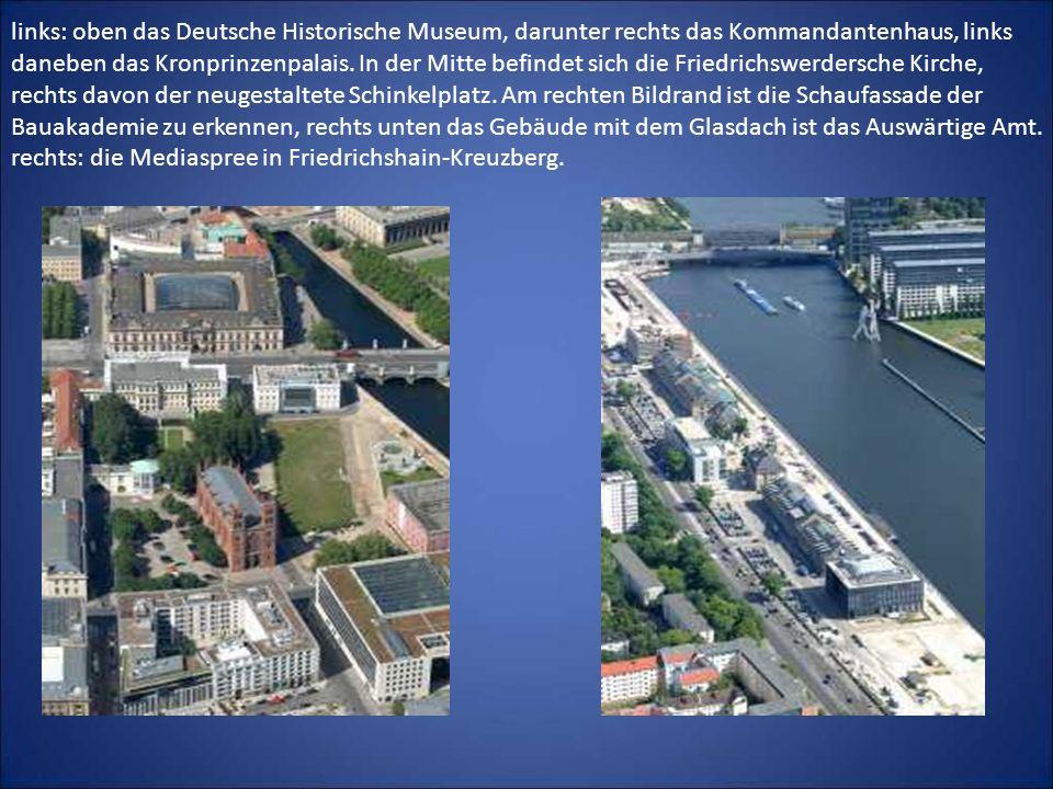 links: oben das Deutsche Historische Museum, darunter rechts das Kommandantenhaus, links daneben das Kronprinzenpalais.