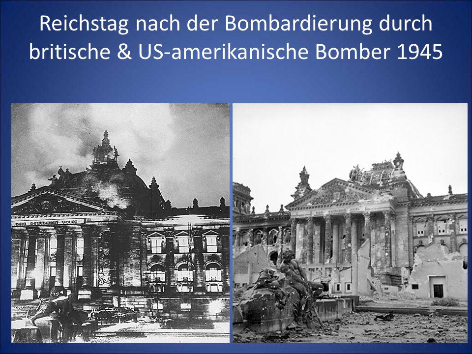 Reichstag nach der Bombardierung durch britische & US-amerikanische Bomber 1945