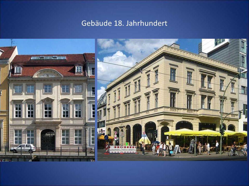 Gebäude 18. Jahrhundert