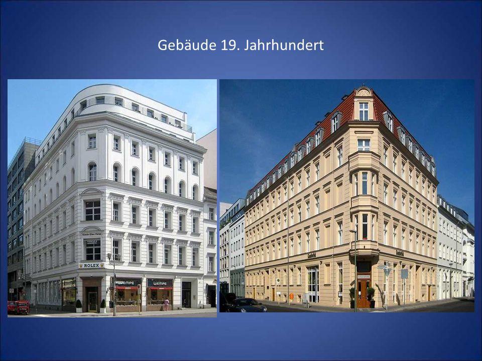 Gebäude 19. Jahrhundert