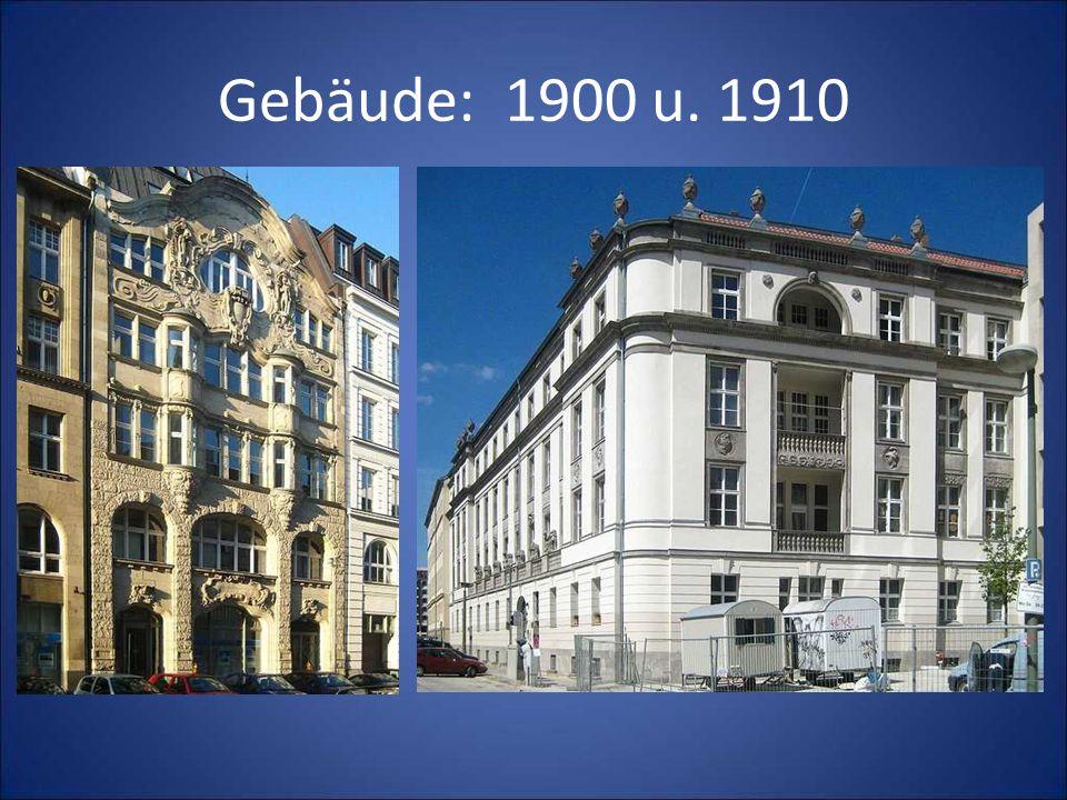Gebäude: 1900 u. 1910