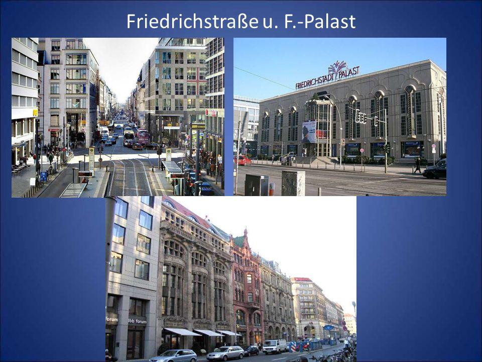 Friedrichstraße u. F.-Palast