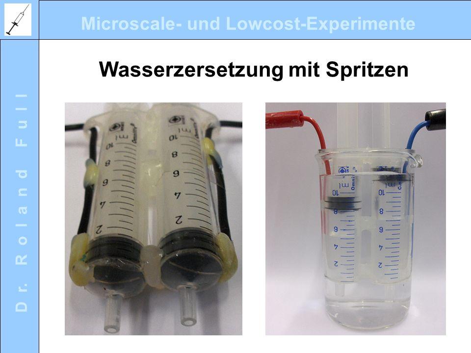 Wasserzersetzung mit Spritzen