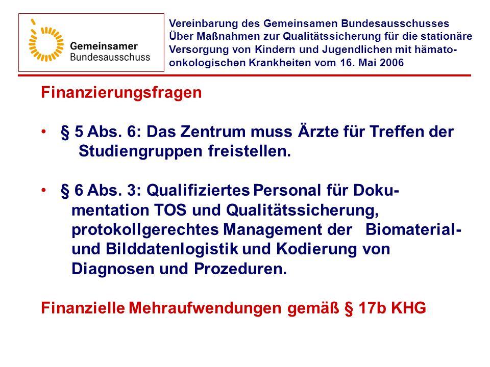 Finanzielle Mehraufwendungen gemäß § 17b KHG