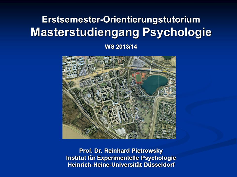 Erstsemester-Orientierungstutorium Masterstudiengang Psychologie WS 2013/14 Prof.