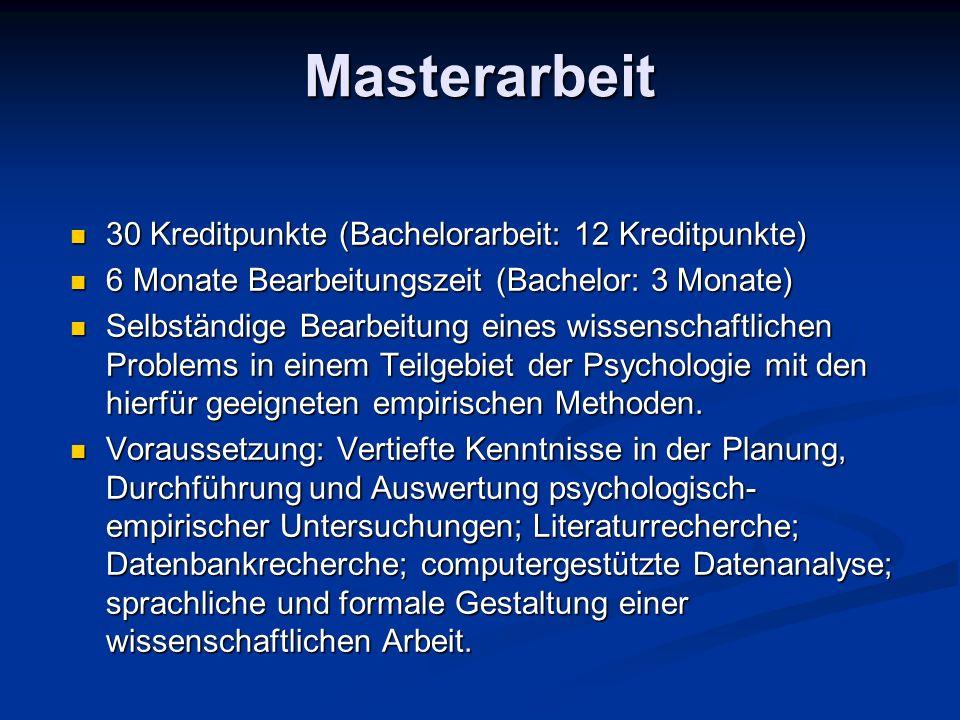 Masterarbeit 30 Kreditpunkte (Bachelorarbeit: 12 Kreditpunkte)