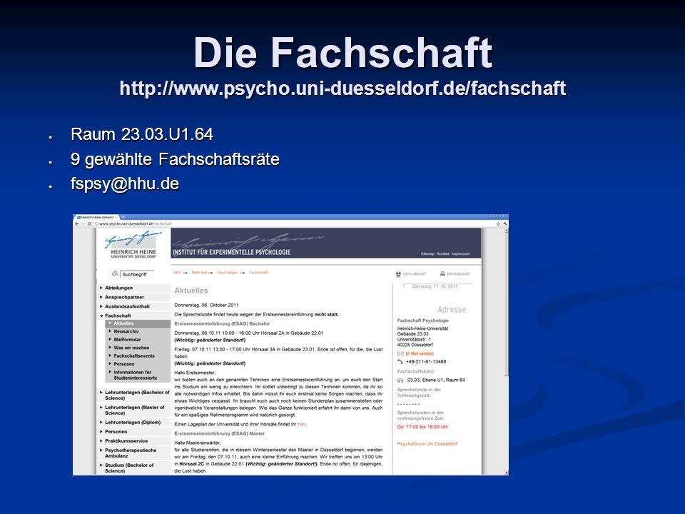 Die Fachschaft http://www.psycho.uni-duesseldorf.de/fachschaft