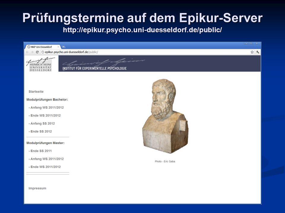 Prüfungstermine auf dem Epikur-Server http://epikur. psycho