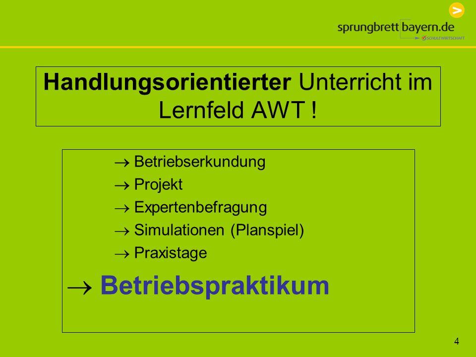 Handlungsorientierter Unterricht im Lernfeld AWT !