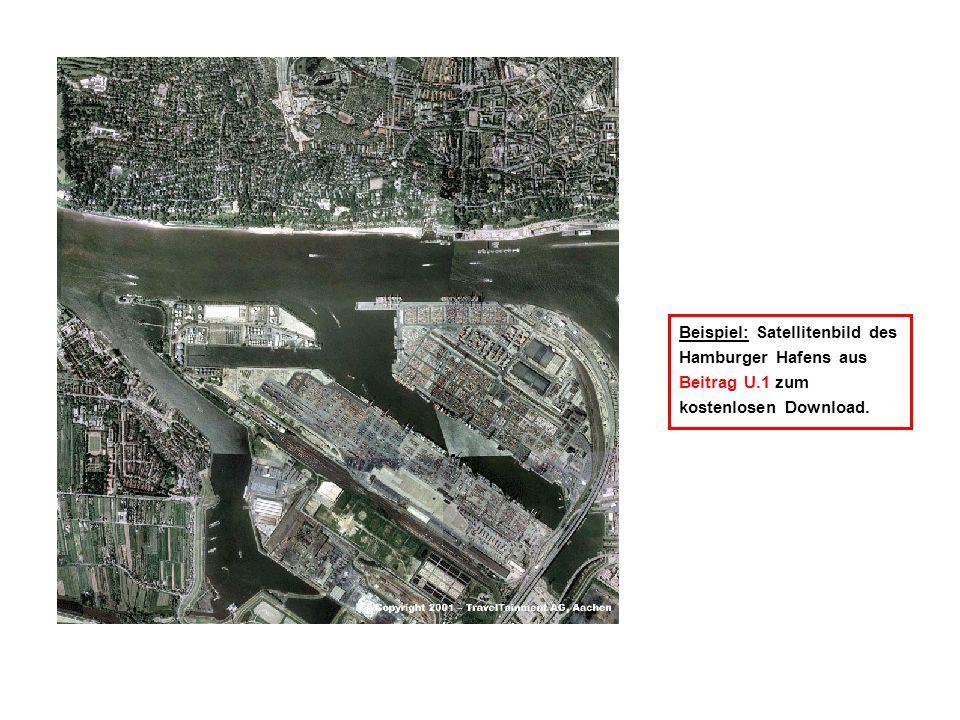Beispiel: Satellitenbild des Hamburger Hafens aus Beitrag U